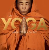 On Yoga - Arquitetura da Paz