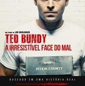 Ted Bundy - A Irresistível Face do Mal