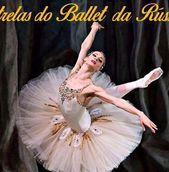 Estrelas do Ballet da Rússia
