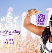 We Are Bahia com Psirico