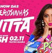 Show das Poderosinhas: Anitta