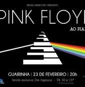 Pink Floyd ao Piano no Guairinha